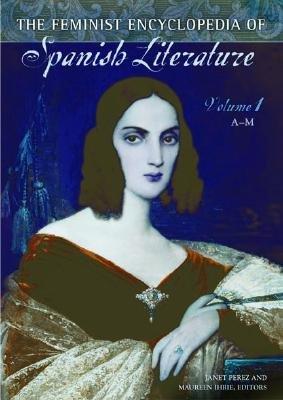 The Feminist Encyclopedia of Spanish Literature PDF
