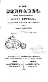 Sancti Bernardi opera genuina: Volume 2