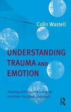 Understanding Trauma and Emotion PDF