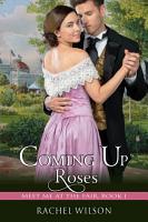 Coming Up Roses  Meet Me at the Fair  Book 1  PDF