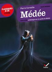 Médée: suivi d'une anthologie sur le mythe de Médée