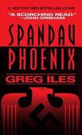 Spandau Phoenix: A Novel