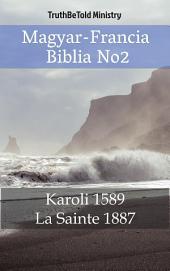 Magyar-Francia Biblia No2: Karoli 1589 - La Sainte 1887