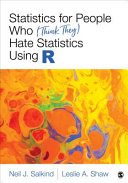 Statistics for People Who  Think They  Hate Statistics Using R PDF