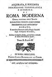 Accurata, e succinta descrizione topografica e istorica di Roma moderna: Volume 2,Parte 1