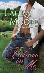 Believe in Me: A Rosewood Novel