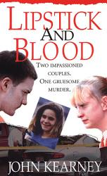 Lipstick And Blood Book PDF