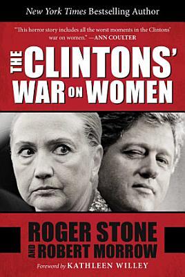 The Clintons  War on Women