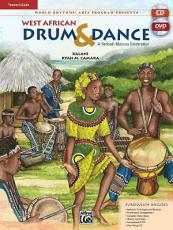 World Rhythms  Arts Program Presents West African Drum   Dance  a Yankadi Macrou Celebration PDF