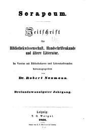 Serapeum: Zeitschrift für bibliothekwissenschaft, handschriftenkunde und ältere litteratur, Bände 23-24