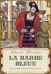 La Barbe bleue (édition illustrée)