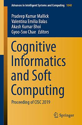 Cognitive Informatics and Soft Computing