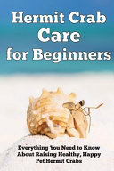 Hermit Crab Care for Beginners