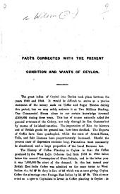 Facts connected with the present condition and wants of Ceylon