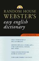 Random House Webster's Easy English Dictionary Intermediate