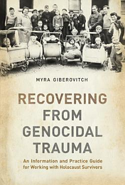 Recovering from Genocidal Trauma PDF