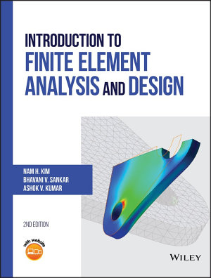 Introduction to Finite Element Analysis and Design PDF