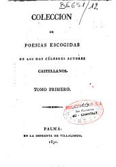 Coleccion de poesias escogidas de los mas celebres autores castellanos