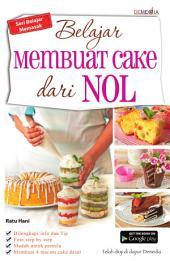 Belajar Membuat Cake Dari Nol