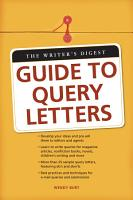 The Writer s Digest Guide To Query Letters PDF