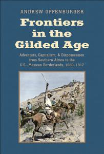 Frontiers in the Gilded Age PDF