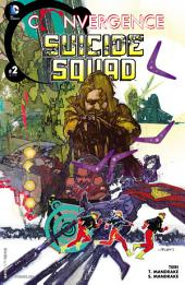 Convergence: Suicide Squad (2015-) #2