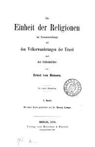Die Einheit der Religionen im Zusammenhange mit den V  lkerwanderungen der Urzeit und der Geheimlehre PDF