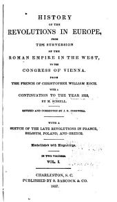 History of the Revolutions in Europe: From the Subversion of the Roman Empire in the West to the Congress of Vienna