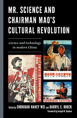 Mr  Science and Chairman Mao s Cultural Revolution PDF