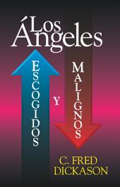 Los Angeles: Escogidos y Malignos