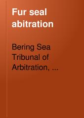 Fur Seal Arbitration: Volume 13
