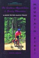 Mountain Bike! the Southern Appalachian and Smoky Mountains