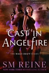 Cast in Angelfire: An Urban Fantasy Romance