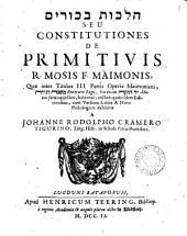 HMYRVKB XVKLH seu Constitutiones de primitivis [Book 7, chap.6] cum versione Lat. & notis exhibitæ a J.R. Cramero: Volume 1
