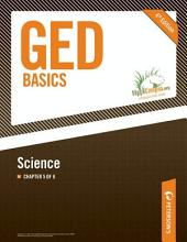 GED Basics: Science: Chapter 5 of 6, Edition 4