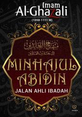 Minhajul Abidin (Jalan Ahli Ibadah): Imam Al-Ghazali
