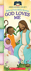 God Loves Me  Baby s First Bible Stories  Book
