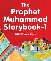 The Prophet Muhammad Storybook-1 (Goodword)