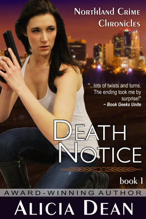 Death Notice  The Northland Crime Chronicles  Book 1  PDF