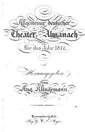 Allgemeiner deutscher Theater-Almanach hrsg. von August Klingemann