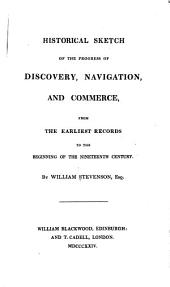 A General History and Collection of Voyages and Travels, Arranged in Systematic Order: Forming a Complete History of the Origin and Progress of Navigation, Discovery, and Commerce, by Sea and Land, from the Earliest Ages to the Present Time, Volume 18