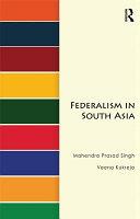 Federalism in South Asia PDF