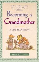 Becoming a Grandmother PDF