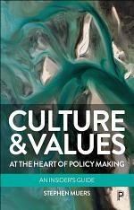 Culture and Values at the Heart of Policy Making