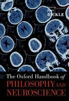 The Oxford Handbook of Philosophy and Neuroscience PDF