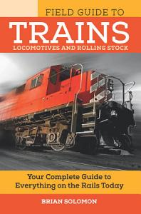 Field Guide to Trains PDF