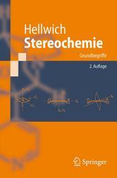 Stereochemie: Grundbegriffe, Ausgabe 2