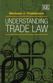 Understanding Trade Law