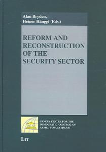 Reform and Reconstruction of the Security Sector Book
