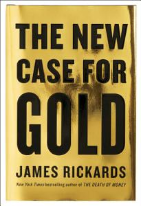 The New Case for Gold PDF